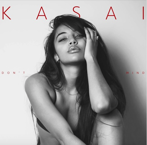 NEW/ DONT MIND- KASAI